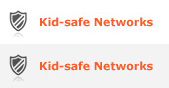 Kid-safe Networks